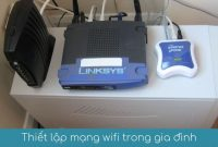 thiet lap mang wifi trong gia dinh
